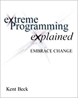 eXtreme Programming eXplained : embrace change