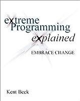 eXtreme Programming eXplained : embrace change