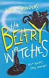 The Belfry Witches  (The Belfry Witches #1-3)