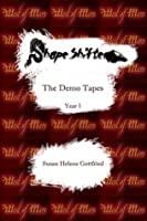 ShapeShifter: The Demo Tapes (Year 1)