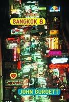 Bangkok 8 (Sonchai Jitpleecheep, #1)