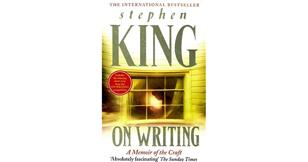 a personal reflection on the novel on writing a memoir of the craft by stephen king In 1999 stephen king began to write about his craft -- and his life  rarely has a book on writing been so clear so useful and so revealing  hardco -first edition on writing: a memoir of the craft - king, stephen scribner hardco  it was as if the book was alive, a personal stephen king in my hands, talking to me, telling.