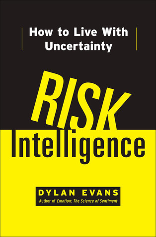 Risk-Intelligence-How-to-Live-with-Uncertainty