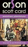 Amintirea Pamantului by Orson Scott Card