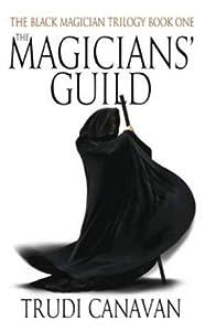The Magicians' Guild (Black Magician Trilogy, #1)