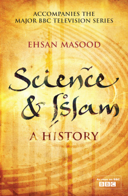 Science and Islam: A History