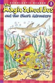 The Magic School Bus and the Shark Adventure (Scholastic Reader)