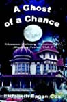 A Ghost of a Chance (A Shannon Delaney Paranormal Mystery #1)