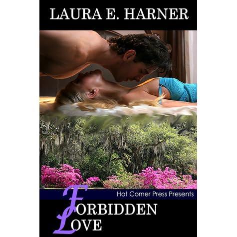 Forbidden Love By Laura Harner