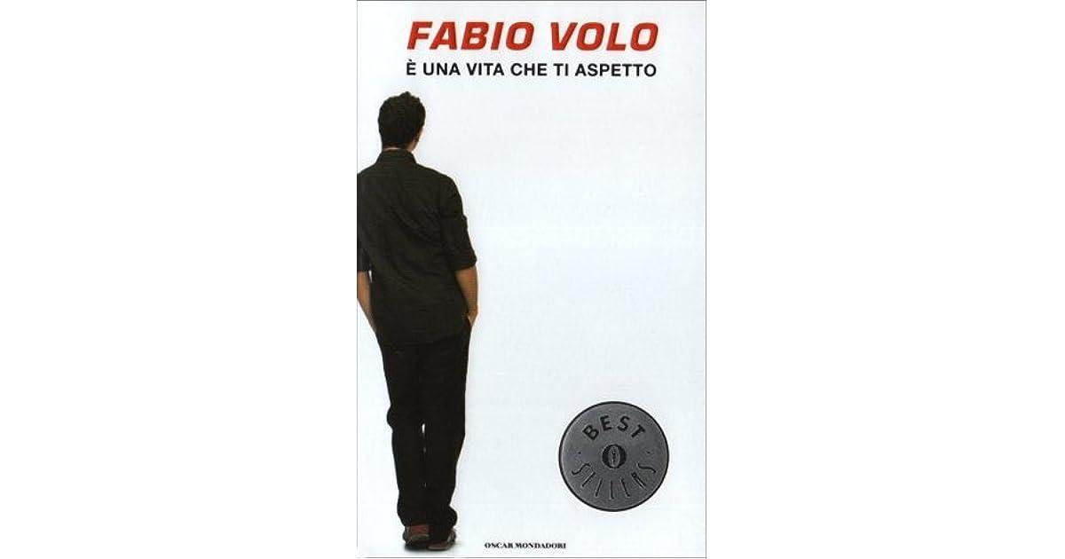 E Una Vita Che Ti Aspetto By Fabio Volo