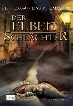 Der Elbenschlächter (Die Fälle des IAIT #1)