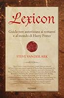 Lexicon: Guida non autorizzata ai romanzi e al mondo di Harry Potter