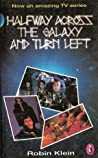 Halfway Across the Galaxy and Turn Left (Zyrgon, #1)