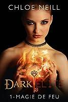 Magie de feu (Dark Elite #1)