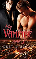 Duet in Blood (My Vampire and I, #3)