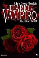 Il risveglio (Il diario del vampiro, #1)