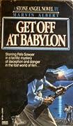 Get Off at Babylon (Stone Angel, #3)