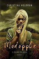 Madapple. Il veleno più dolce