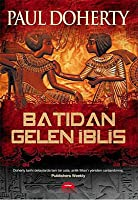 Batıdan Gelen İblis (Egyptian Mysteries, #1)