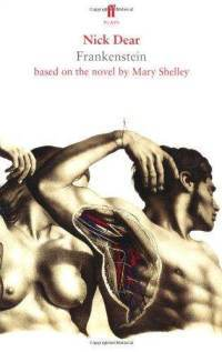 Frankenstein, Based on the Novel by Mary Shelley