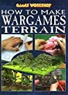 How to Make War Games Terrain