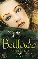 Ballade - Der Tanz der Feen (Books of Faerie, #2)