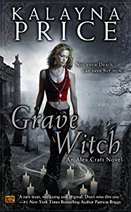 Grave Witch (Alex Craft, #1)