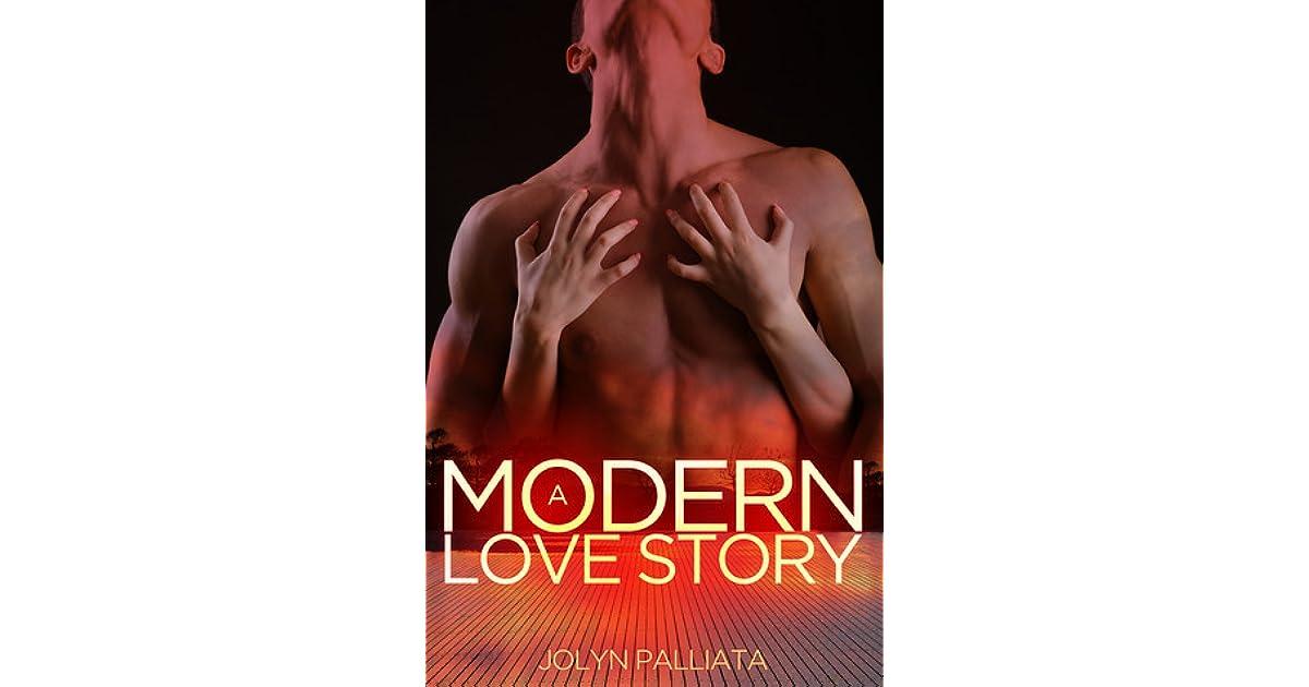 A Modern Love Story by Jolyn Palliata
