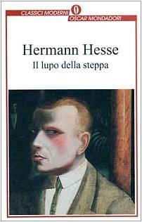 Il lupo della steppa by Hermann Hesse