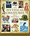 The Mythical Creatures Bible: Everything You Ever Wanted To Know About Mythical Creatures ebook download free