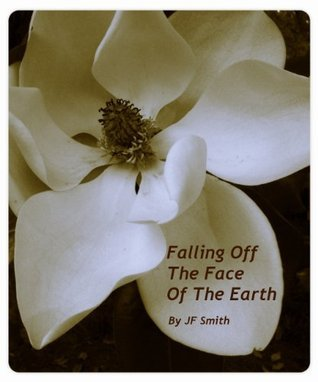 Falling Off the Face of the Earth