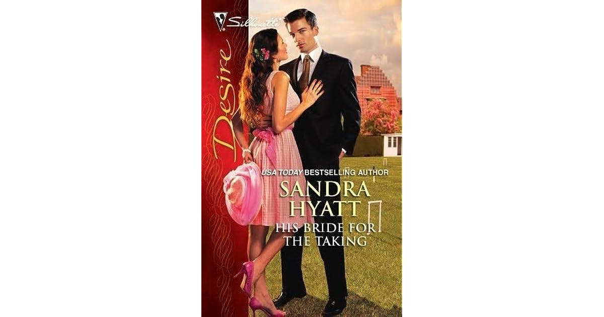 his bride for the taking hyatt s andra