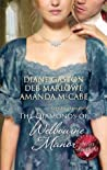 The Diamonds of Welbourne Manor: Justine and the Noble Viscount / Annalise and the Scandalous Rake / Charlotte and the Wicked Lord (Harlequin Historical)