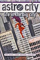Astro City:  Life in the Big City