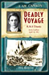 Deadly Voyage: RMS Titanic, Jamie Laidlaw, April 14, 1912
