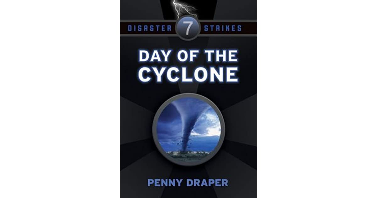 Day Of The Cyclone Disaster Strikes 7 By Penny Draper