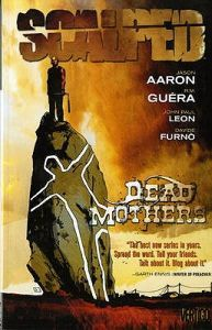 Scalped, Vol. 3: Dead Mothers