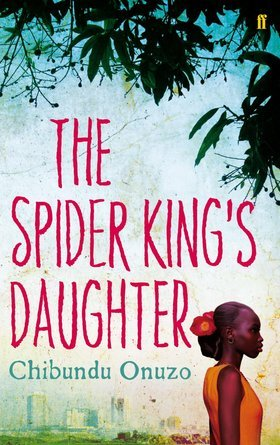 The Spider King's Daughter, its author, John Updike and me (A review) | MissOjikutu