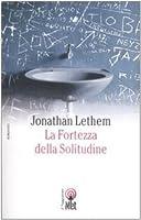 La fortezza della solitudine