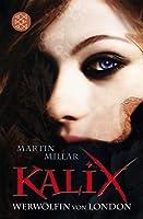 Kalix: Werwölfin von London