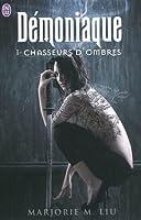 Chasseurs d'Ombres (Démoniaque, #1)