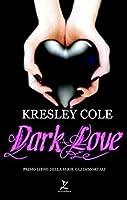 Dark Love (Immortals After Dark, #2)