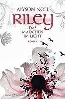 Das Mädchen im Licht (Riley, #1)