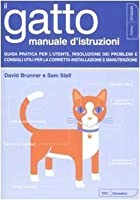 Il gatto: Manuale d'istruzioni