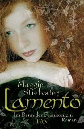 Lamento - Im Bann der Feenkönigin (Books of Faerie, #1)