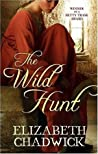 The Wild Hunt by Elizabeth Chadwick