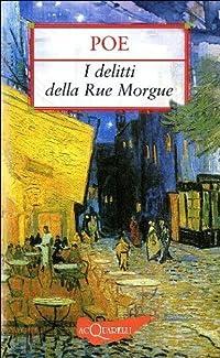 I delitti della Rue Morgue. Il mistero di Marie Roget