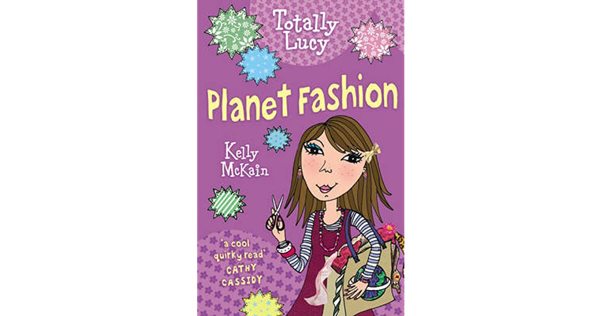 Planet Fashion Totally Lucy 9 By Kelly Mckain