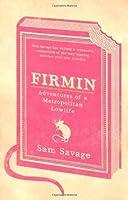 Firmin - Adventures Of A Metropolitan Lowlife