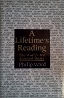 A Lifetime's Reading: The World's 500 Greatest Books